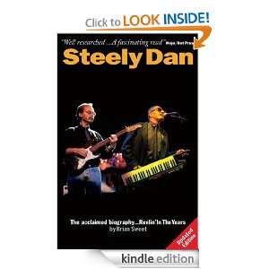 Steely Dan: Reelin in the Years: Brian Sweet:  Kindle