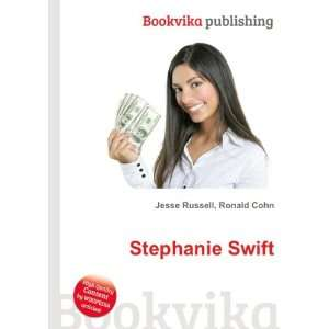 Stephanie Swift: Ronald Cohn Jesse Russell: Books