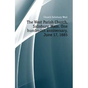anniversary, June 17, 1885: Church Salisbury West:  Books