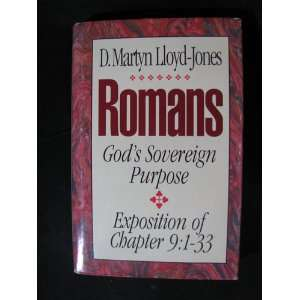 Romans An Exposition of Chapter 9  Gods Sovereign Purpose David