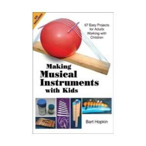 Making Musical Instruments with Kids   Book/CD Toys & Games