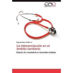 consultas médicas (Spanish Edition) (9783847367444): Raquel Lázaro