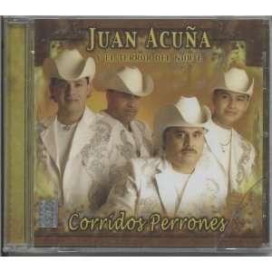 Corridos Perrones JUAN ACUNA Music