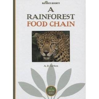 Rainforest Food Chain (Natures Bounty) by A. D. Tarbox ( Library