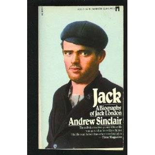 of Jack London by Andrew Sinclair ( Paperback   Sept. 2, 1983
