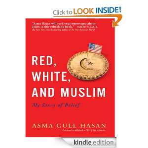 Red, White, and Muslim Asma Gull Hasan  Kindle Store