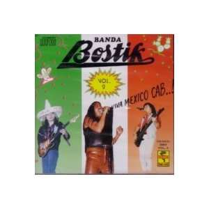 Viva Mexico Cab.vol.2 BANDA BOSTIK Music