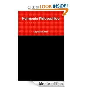 Harmonia Philosophica eBook Spyridon Kakos Kindle Store