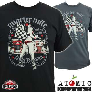 King Kerosin Quarter Mile T Shirt Rockabilly Drag Racing Hot Rod