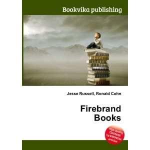 Firebrand Books Ronald Cohn Jesse Russell Books