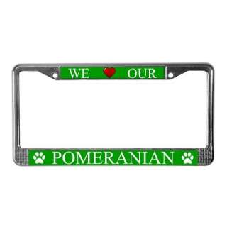 Green I Love My Pomeranian Metal License Plate Frame