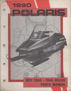 1990 POLARIS SNOWMOBILE INDY TRAIL, TRAIL DELUXE PARTS MANUAL