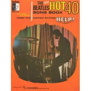 Hot 40 Song Book (From the motion picture HELP) The Beatles Books