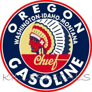 12 CHIEF OREGON GASOLINE DECAL GAS AND OIL FOR GAS PUMP, SIGN, WALL