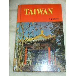 Taiwan in Pictures (Visual Geog. S) (9780706123401): Jon