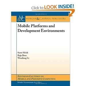 Computing) (9781608458660) Sumi Helal, Wendong Li, Raja Bose Books