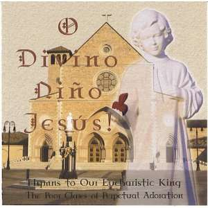 Dino Jesus!: Alabama The Nuns of the Monastery in Hanceville: Music
