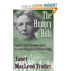 Hills (Durham Trilogy 2) (9781908359070): Janet MacLeod Trotter: Books