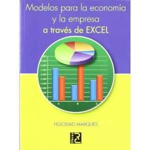 Modelos para la Economia y la Empresa a Traves de Excel