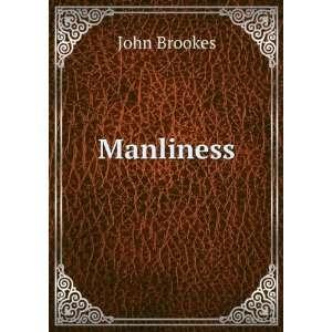 Manliness John Brookes Books