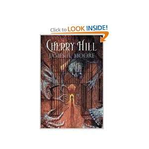 Cherry Hill [Paperback] James A Moore Books