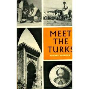 Meet the Turks Richard Harrison  Books