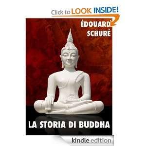 La storia di Buddha (Religioni e misticismo) (Italian Edition