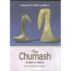 The Chumash (Indians of North America) (9781555467005