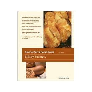 How to Start a Home Based Bakery Business by Detra Denay