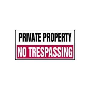 PRIVATE PROPERTY NO TRESPASSING 12 x 24 Plastic Sign