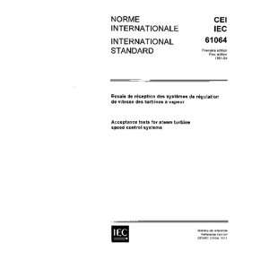 IEC 61064 Ed. 1.0 b1991, Acceptance tests for steam turbine speed
