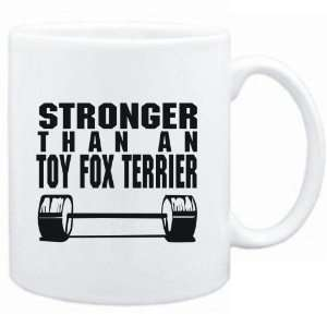 Mug White  STRONGER THAN A Toy Fox Terrier  Dogs Sports