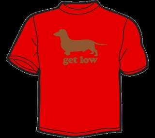 GET LOW T Shirt WOMENS funny vintage 80s dog dachshund