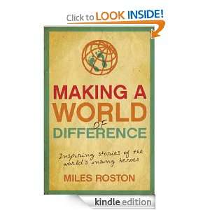 World of Difference: Inspiring stories of the worlds unsung heroes