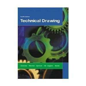 Technical Drawing (9780135033777) Giesecke et al Books