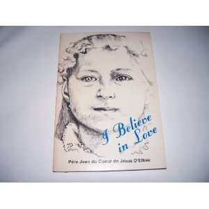 of St. Therese of Lisieux Pere Jean du Co de Jesus DElbee Books