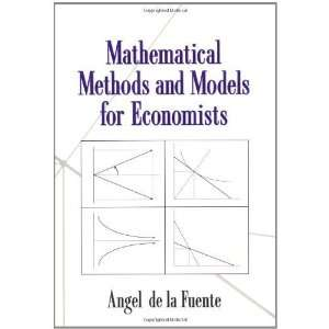 and Models for Economists [Paperback] Angel de la Fuente Books