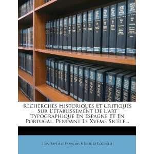 ) (9781278150086) Jean Baptiste François Née de La Roche Books