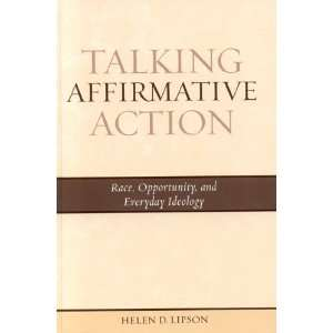 Talking Affirmative Action Race, Opportunity, and