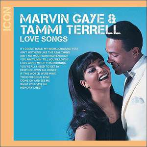 Icon Series: Love Songs   Marvin Gaye & Tammi Terrell