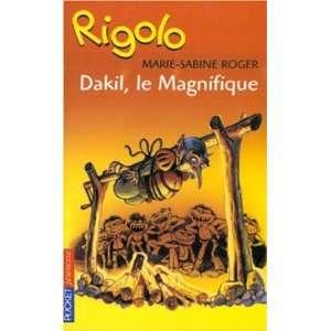 : Rigolo, tome 5 : Dakil le Magnifique (9782266102254): Roger: Books