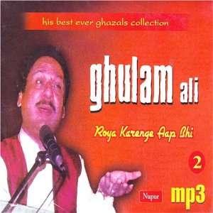 Ghulam ali  roya kare aap bhi vol 2 mp3: Ghulam ali: Music