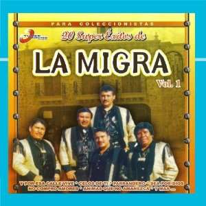 20 Super Exitos Vol.1 La Migra Music
