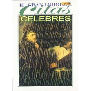 El gran libro de las citas celebres / The Great Book of