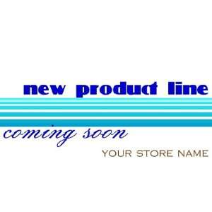 3x6 Vinyl Banner   New Product Line Coming Generic