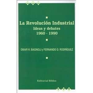 LA Revoluciosn Industrial I Deas Y Debates 1960 1990