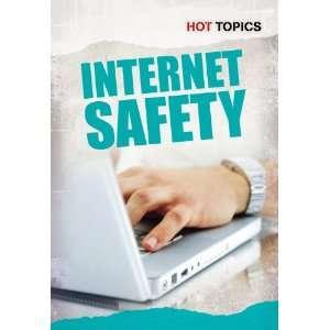 Internet Safety (Hot Topics) (9781432948719) Nick Hunter