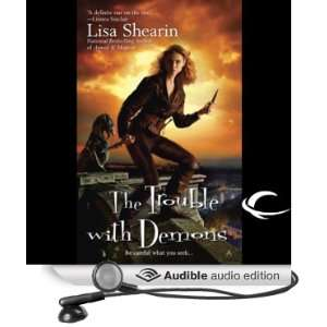 The Trouble with Demons Raine Benares, Book 3 [Unabridged] [Audible