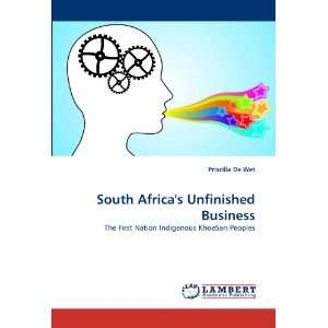 South Africas Unfinished Business The First Nation