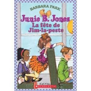 La Fête de Jim La Peste (9780439941594): Books